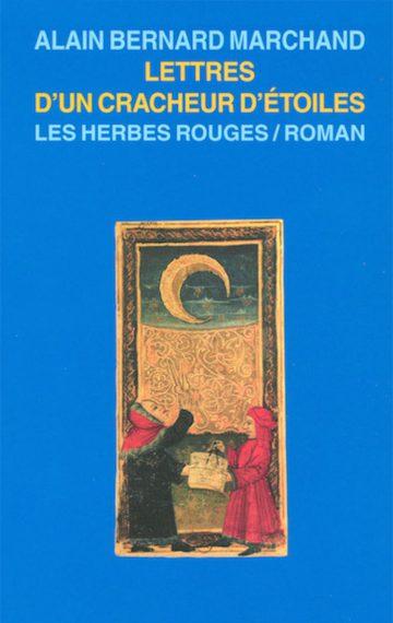 Lettres d'un cracheur d'étoiles, 2004